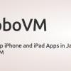 JavaでiOSプログラムを作成できる「RoboVM」