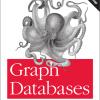 O'Reillyの「Graph Databases」のEbookが無料でダウンロードできる!