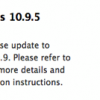 Apple、開発者向けに「OS X Mavericks 10.9.5 build 13F24」をリリース