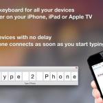 MacをiOSデバイスの外付けキーボードとして活用できる「Type2Phone」が240円でセール中の本日のMacアプリセールまとめ
