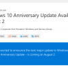 【速報】Windows 10 Anniversary Updateのリリース日は8月2日に正式決定!もちろん無償アップデート可能!