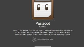 Tapbots、Mac用のクリップボードマネージャー「Pastebot for Mac」のパブリックベータ版を公開